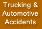 Trucking and Automotive Accidents